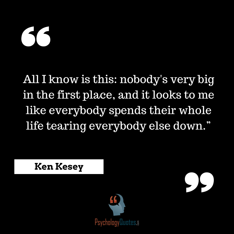 Ken Kesey Quotes