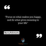 Barry Schwartz quotes psychology quotes meaning of life quote