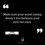 sports psychology quotes Make sure your worst enemy doesn't live between your own two ears.