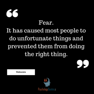 Fear. It has caused most people to do unfortunate things and prevented them from doing the right thing.