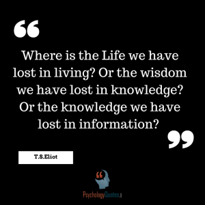 Where is the Life we have lost in living?
